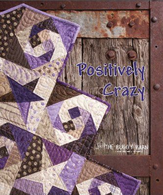 buggy barn Positively Crazy pattern