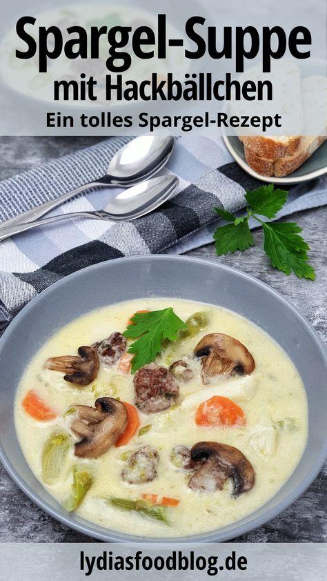 Spargelsuppe mit Rinder Hackbällchen, eine weitere leckere Spargel-Idee von mir. Ich liebe die Spargelzeit und versuche immer wieder neue Rezepte dazu zu entwickeln. Diese Spargelsuppe wird mit weißem und grünen Spargel gemacht und als Einlage gibt noch Hackfleischbällchen. So wird aus einer Spargelsuppe eine sättigende Mahlzeit. #spargel #spargelsuppe #einfach #hackbällchen #kochen #suppe #lydiasfoodblog