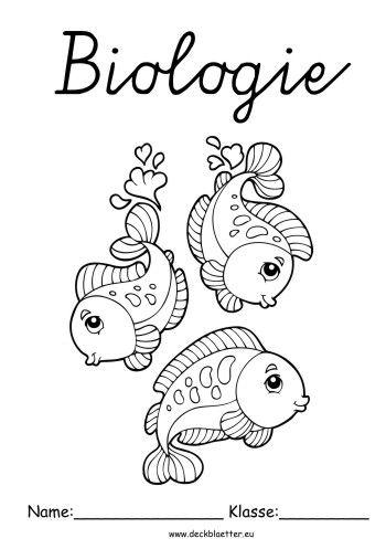 Biologie Deckblatt Fische Deckblatt Erdkunde Deckblatt Deckblatt Schule