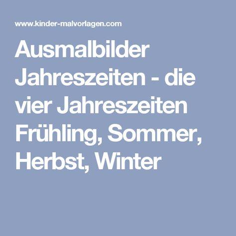Ausmalbilder Jahreszeiten Die Vier Jahreszeiten Fruhling Sommer Herbst Winter Jahreszeiten Ausmalen Ausmalbilder