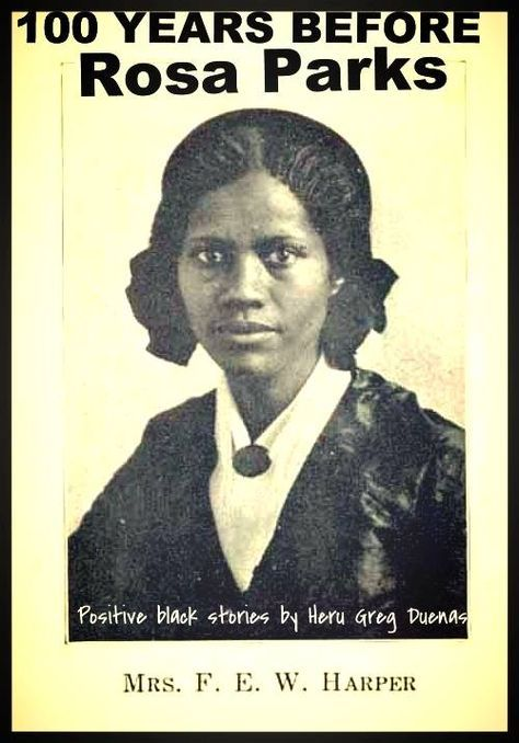100 years before Rosa Parks there was Frances Ellen Watkins Harper She was an author, poet and abolitionist. Born free in Baltimore, she had a prolific career, publishing her first book of poetry at age 20 and her first novel (Iola Leroy) at Rosa Parks, Black History Facts, Black History Month, Black History Books, Modern History, British History, Marie Curie, We Are The World, In This World