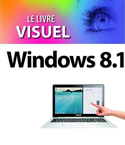 Telecharger Le Livre Visuel Windows 8 1 Pdf Par Jean Francois Sehan Telecharger Votre Fichier Ebook Maintenant