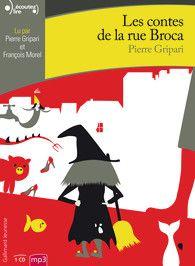 Les Contes De La Rue Broca Ecoutez Lire Gallimard