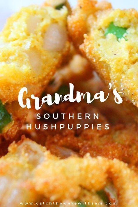 Grandma S Southern Hushpuppies Recipe Hush Puppies Recipe Easy Dinner Recipes Food Recipes
