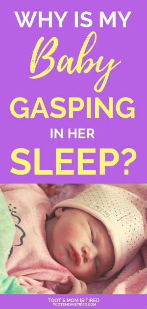 Why is My Baby Gasping or Sobbing in Her Sleep? | Baby