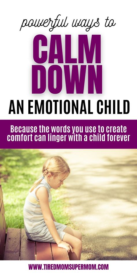 Powerful phrases to calm an upset child