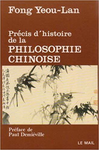 Precis D Histoire De La Philosophie Chinoise Pdf Gratuit Telecharger Livre Pdf Epub Kindle Book Club Books Books Movie Posters