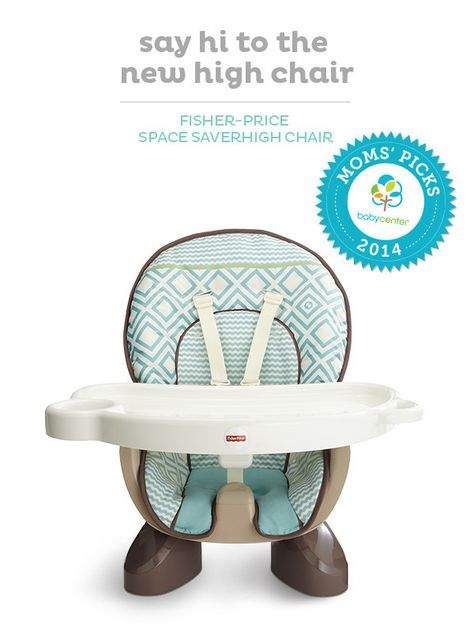 Baby must-have: the Fisher-Price Space Saver Highchair, a BabyCenter Top Pick.
