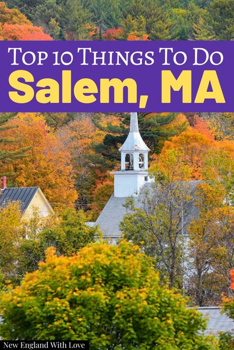 13 Best Things To Do In Salem Ma In October Halloween 2020