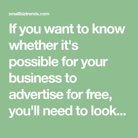Best Ways to Get Free Advertising - Small Business Trends