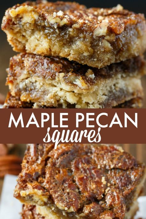Maple Pecan Squares - So addicting! They are a cross between a butter tart and pecan pie. Maple Pecan Squares - So addicting! They are a cross between a butter tart and pecan pie. Pecan Desserts, Easy Desserts, Delicious Desserts, Yummy Food, Maple Dessert Recipes, Maple Syrup Recipes, Autumn Desserts, Smores Dessert, Dessert Bars