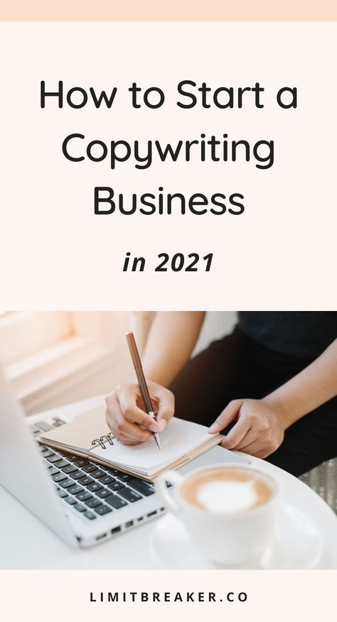 How to Start a Copywriting Business in 2021