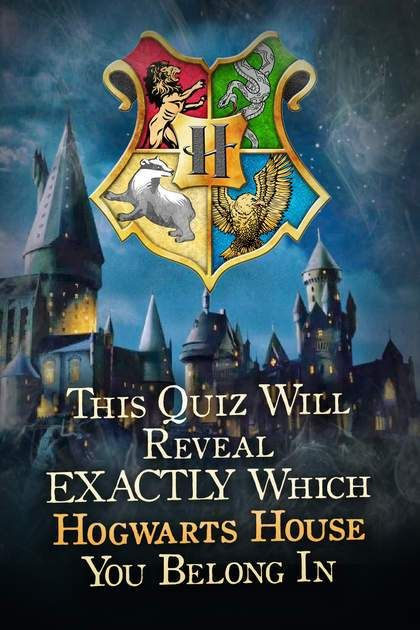 Quiz This Quiz Will Reveal Exactly Which Hogwarts House You Belong In Harry Potter Quiz Which Hogwarts House Harry Potter House Quiz
