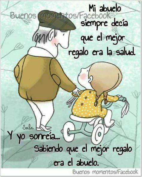 Mi Abuelito Frases Para Abuelos Frases Increíbles Y