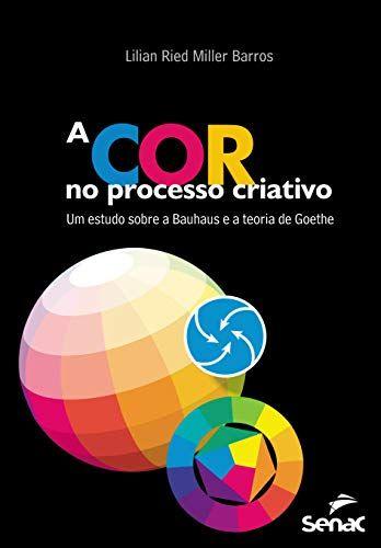 Oferta Especial Para Livros A Cor No Processo Criativo Um