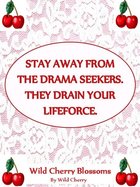 List Of Pinterest Stay Away From Drama Quotes Walks Images Stay