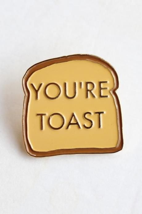 You're Toast Funny Lapel Pin in 2019 | Accessories ❤ | Lapel pins