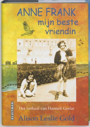 Anne Frank Mijn Beste Vriendin Anne Frank Books Playbill