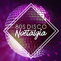 80s Disco Nostalgia By Disco Fever The Disco Nights Dreamers 80s Greatest Hits On Amazon Music Unlimited Disco Night Nostalgia Disco