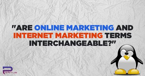 Are Online Marketing and Internet marketing terms Interchangeable?