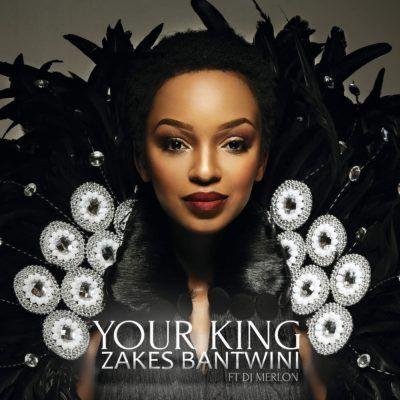 DOWNLOAD: Zakes Bantwini ft DJ Merlon – Your King Mp3 - RS