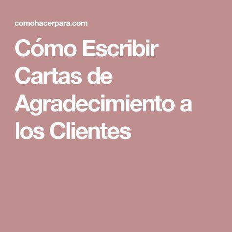 List of Pinterest carta de agradecimiento cliente pictures