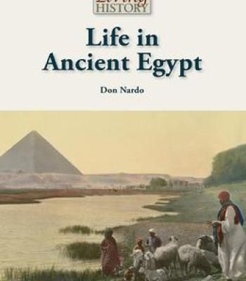 Life In Ancient Egypt PDF   History   Life in ancient egypt