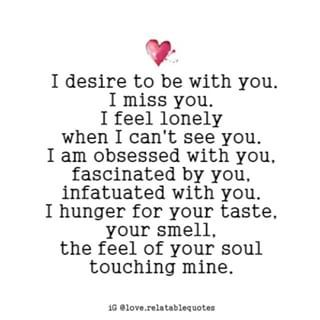 I Desire Ti Be With You Love Quotes Poem Love Relatablequotes Instagram Pho Love Yourself Quotes Quotes About Love And Relationships Love Quotes For Him