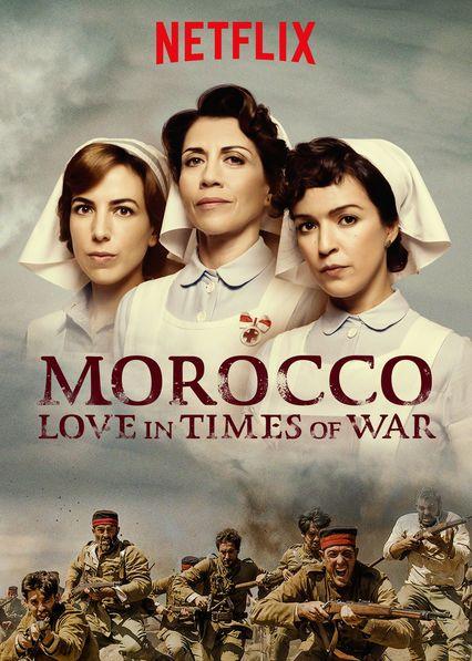 Morocco: Love in Times of War - Tiempos de guerra (original