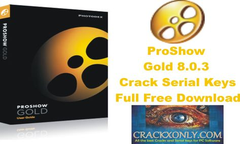 Proshow Gold 2.6 Serial Key