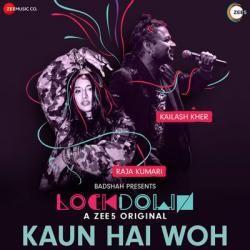 Kaun Hai Voh Badshah Mp3 Song Download Mp3 Song Download Mp3 Song Songs