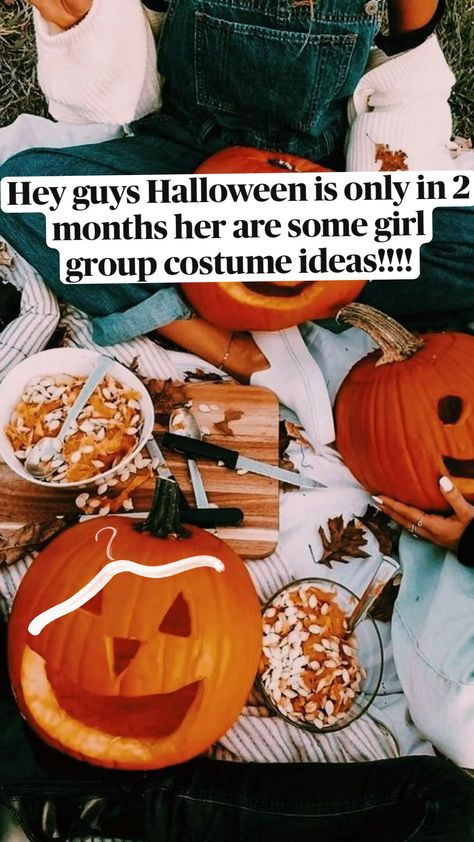 Hey guys Halloween is only in 2 months her are some girl group costume ideas!!!!