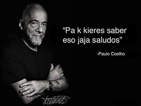 Pin De Alexa Garducrav En Lol Jaja Saludos Jaja Paulo Coelho