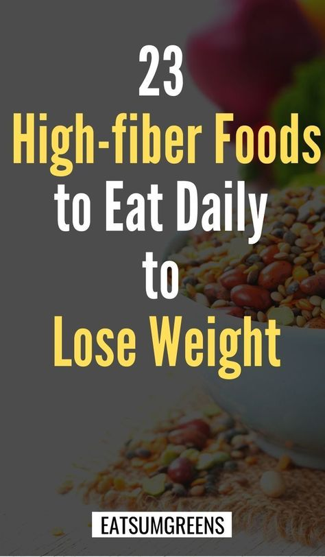 Do you want to lose weight? Add these high fiber foods to your diet. Fiber-rich food keep you full for longer and reduce amount of calories you eat per meal. fiber foods to eat daily to lose weight Best High Fiber Foods, High Fiber Snacks, Fiber Rich Foods List, High Fiber Meals, High Fiber Recipes, High Fiber Dinner, Foods Full Of Fiber, Fiber Rich Diet, Lose Weight Naturally