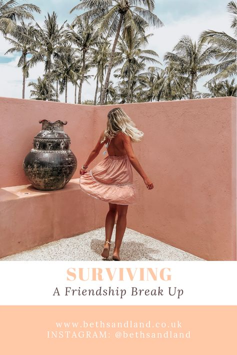 Surviving a Friendship Break Up: what to do when a friendship ends