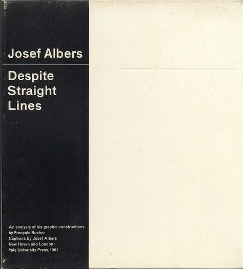josef albers despite straight lines an analysis of his graphic constructions