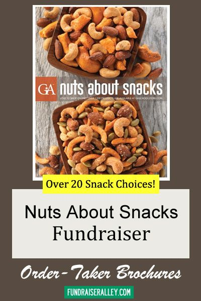 Nuts About Snacks Order-Taker Fundraiser Great school fundraising
