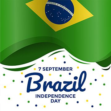 Brazil Independence Day Celebration With 3d Wavy Brazil National Flag Can Be Used For Greeting Card Banner Poster Invitation Print National Brazil Patriotic Poster Invitation Invitation Printing Card Banner