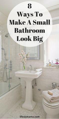 10 Ways To Make A Small Bathroom Look Big Small Bathroom Tiny Bathrooms Living Room Designs