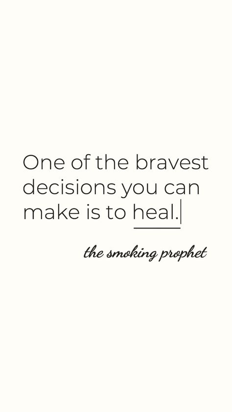 One of the bravest decisions you can make is to heal. I know this personally. Facing the past wasn't always pleasant for me... BUT it was worth it. The healing was worth it. UMy life was worth it. And so is yours... Remember — you don't have to heal EVERYTHING in one day or even alone. ©️ The Smoking Prophet #goodword #lifequote #makeaplan #faith #propheticword #thesmokingprophet #Startingover #inspiration #love