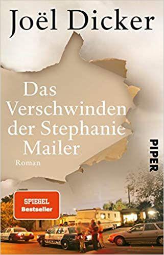 Das Verschwinden Der Stephanie Mailer Roman Amazon De Dicker Joel Thoma Amelie Messner Michaela Bucher Kostenlose Bucher Romane Verschwinden