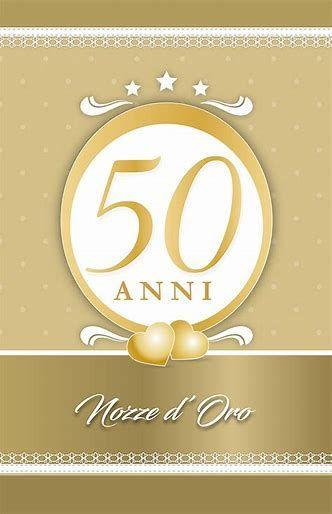 Risultato Immagine Per Auguri 50 Anni Matrimonio 50esimo Anniversario Di Matrimonio Anniversario Di Matrimonio Matrimonio
