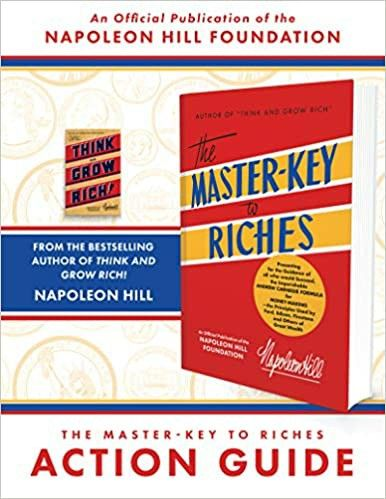 The Master Key To Riches Action Guide An Official Publication Of The Napoleon Hill Foundation In 2020 Action Guide Master Key Digital Marketing Books
