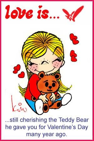 love is... Seguir apreciando el oso de peluche que te regalo para  San Valentín hace muchos años