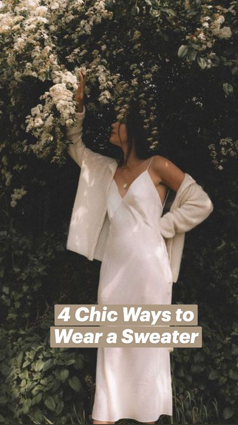 4 Chic Ways to Wear a Sweater