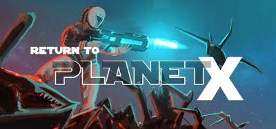 Return To Planet X Apk Data For Android Offline V0 9 3 21