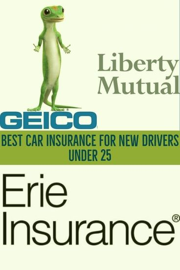 7 Best Car Insurance For New Drivers Under 25 With Quotes Teendrivers Insurance Carinsurance Autoinsurance New Drivers Best Car Insurance Teen Driver