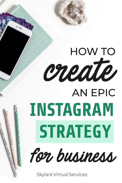 How to Create an Epic Instagram Strategy for Business