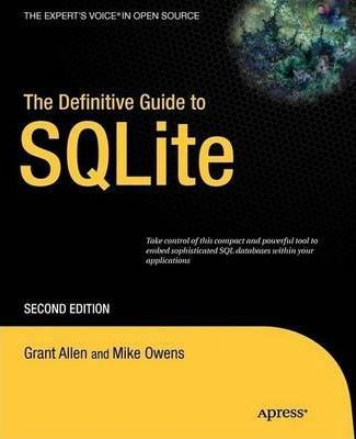 Pdf Download The Definitive Guide To Sqlite Free By Mike Owens In 2020 Database Management System Writing Programs Data Recovery Tools