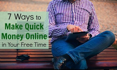 7 Ways to Make Quick Money Online in Your Free Time | Young Adult Money